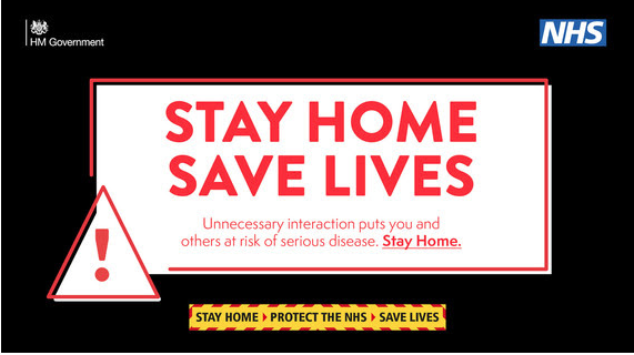 HM GVT / NHS STAY HOME SAVE LIVES OFFICIAL NOTICE